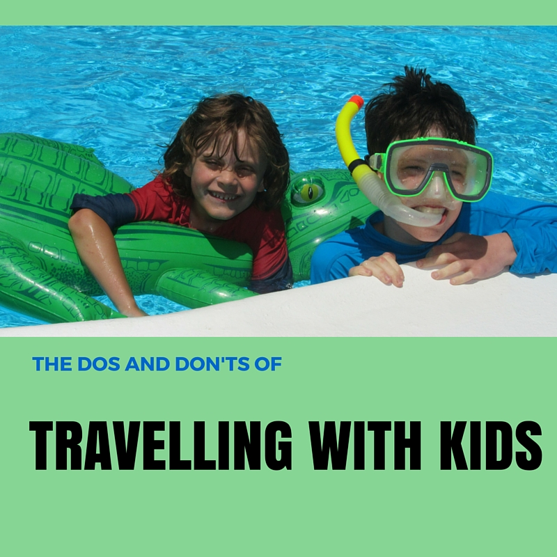 The Dos and Don'ts of Travelling With