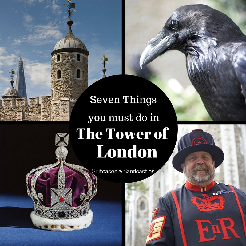 Seven Things you must do in the Tower of London