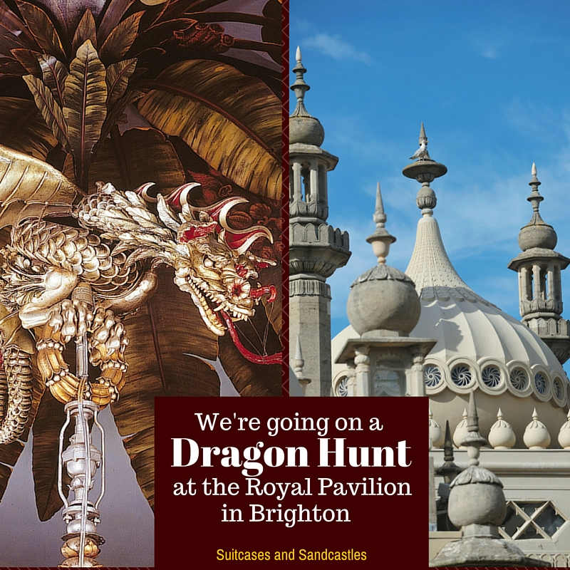 We're going on a Dragon Hunt at the Royal Pavilion in Brighton