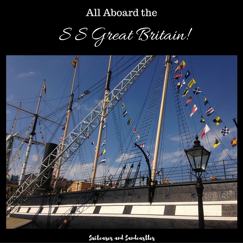All Aboard the S S Great Britain!