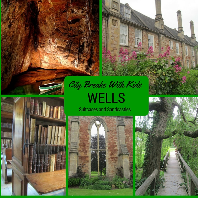 City Breaks With Kids: Wells