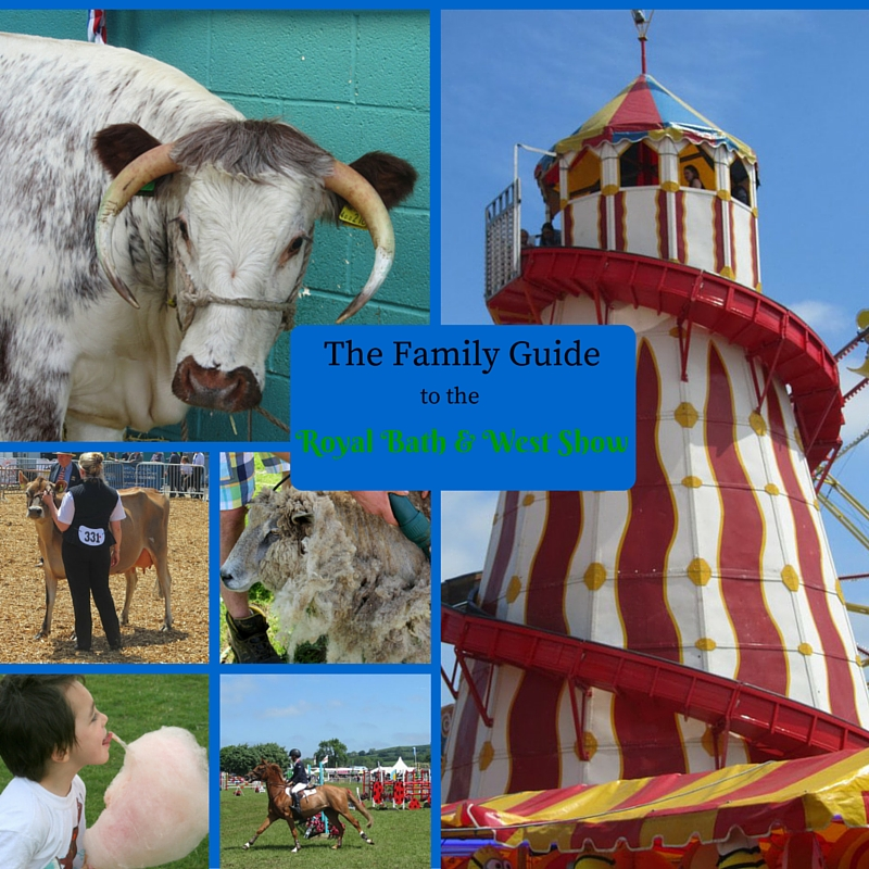 The Family Guide to the Royal Bath & West Show