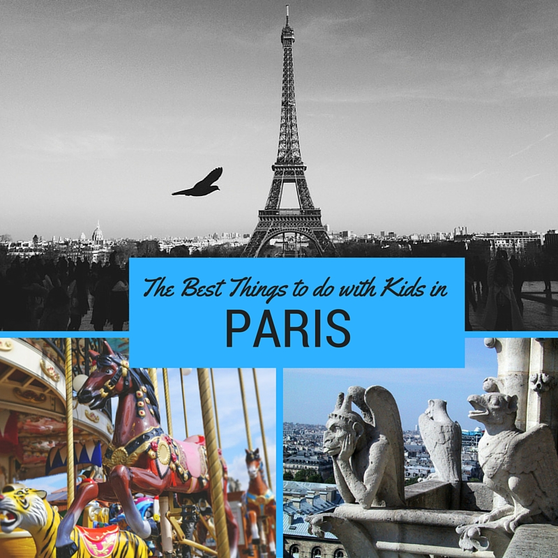The Best Things to do with Kids in Paris