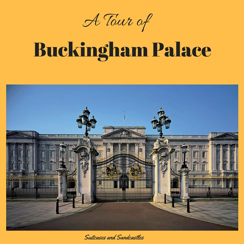 A Tour of Buckingham Palace